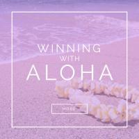 WINNING WITH ALOHA